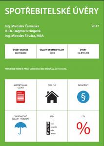 SPOTŘEBITELSKÉ ÚVĚRY 2017, PRŮVODCE TEORIÍ A PRAXÍ ÚVĚROVÁNÍ DLE ZÁKONA č. 257/2016 Sb.